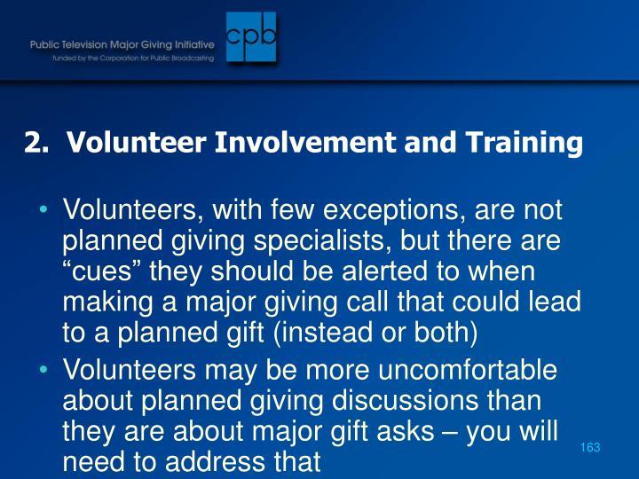 2.  Volunteer Involvement and Training