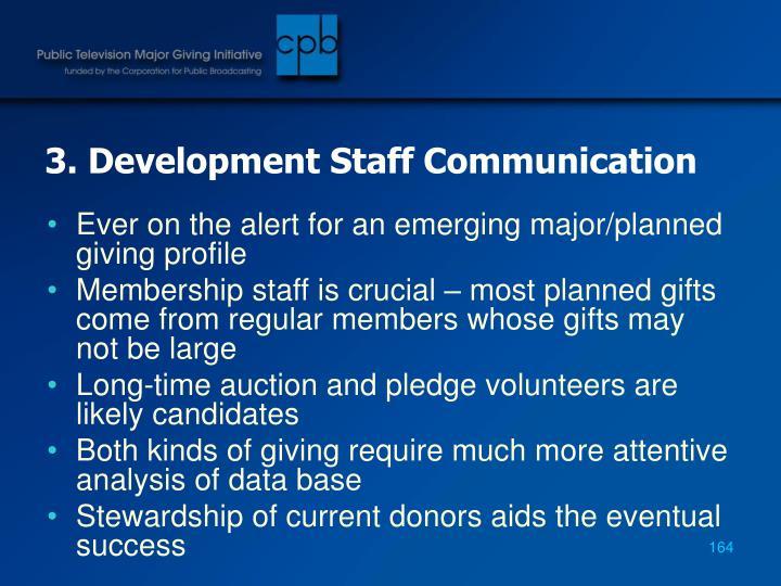 3. Development Staff Communication