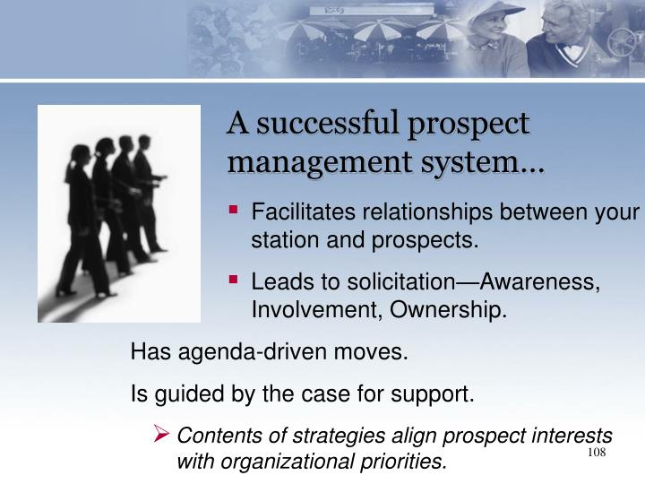 A successful prospect management system…