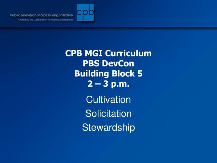 CPB MGI Curriculum