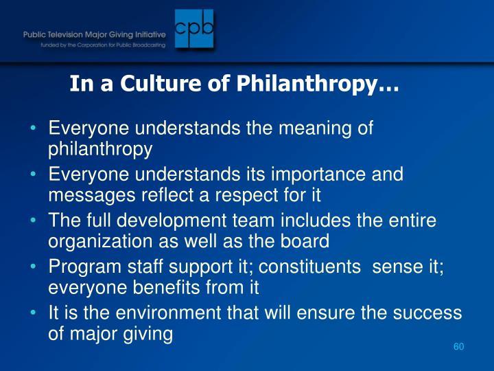 In a Culture of Philanthropy…