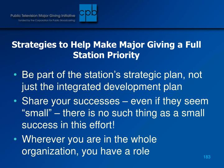 Strategies to Help Make Major Giving a Full Station Priority