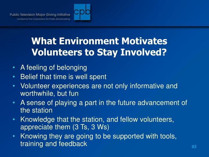 What Environment Motivates Volunteers to Stay Involved?