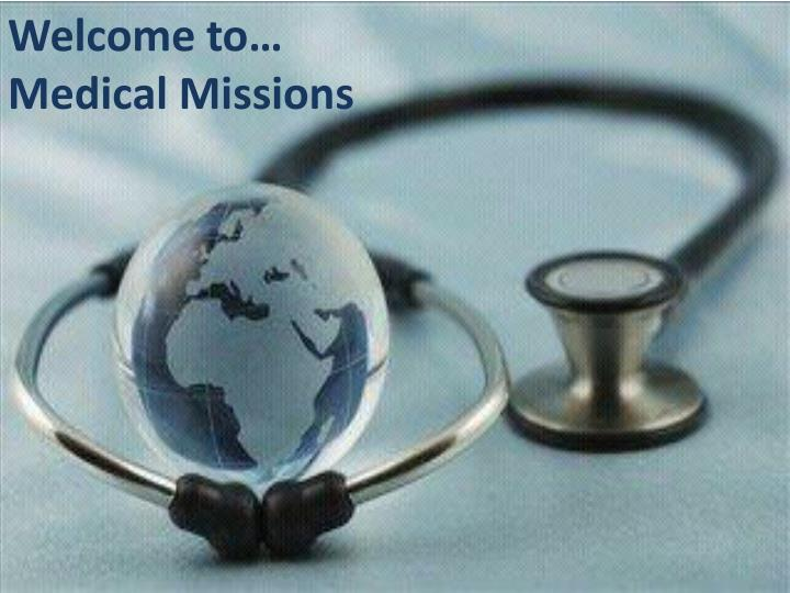 Welcome to medical missions