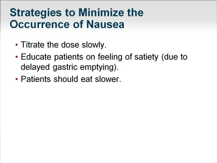 Strategies to Minimize the Occurrence of Nausea