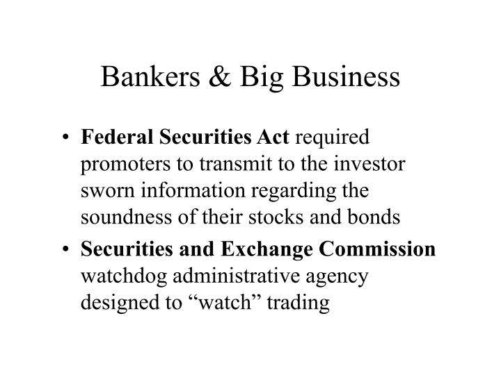 Bankers & Big Business