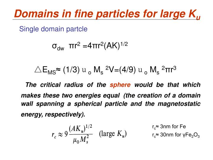 Domains in fine particles for large K