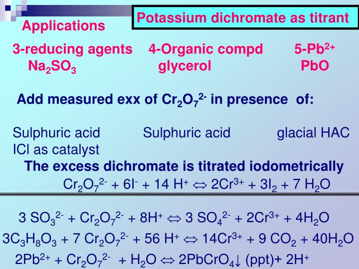 Potassium dichromate as titrant