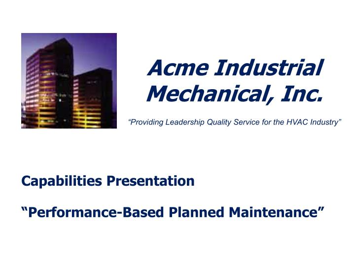 Acme industrial mechanical inc