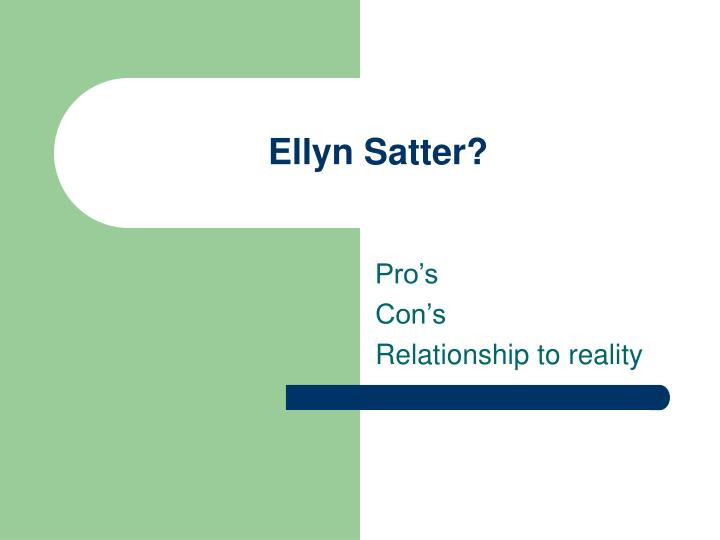 Ellyn Satter?