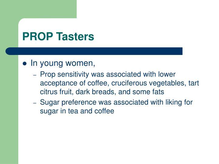 PROP Tasters