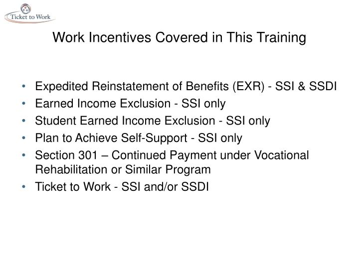 Work Incentives Covered in This Training