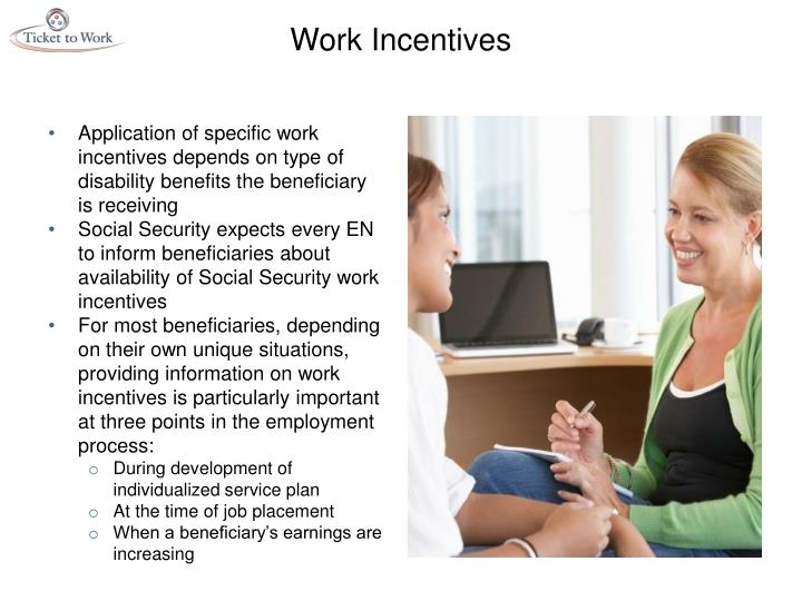 Work Incentives