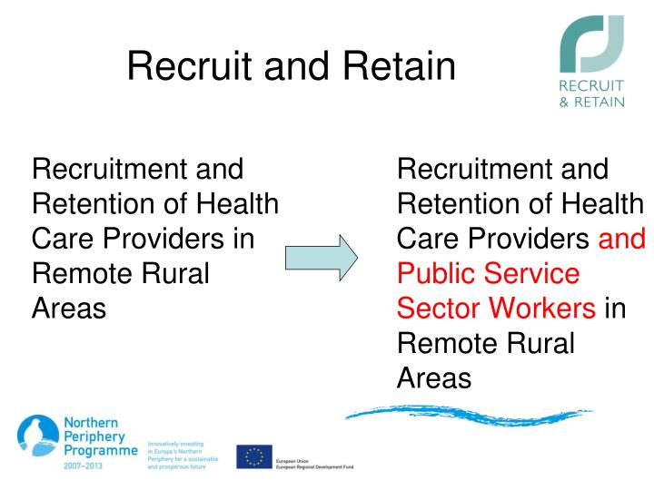 Recruitment and Retention of Health Care Providers in Remote Rural Areas