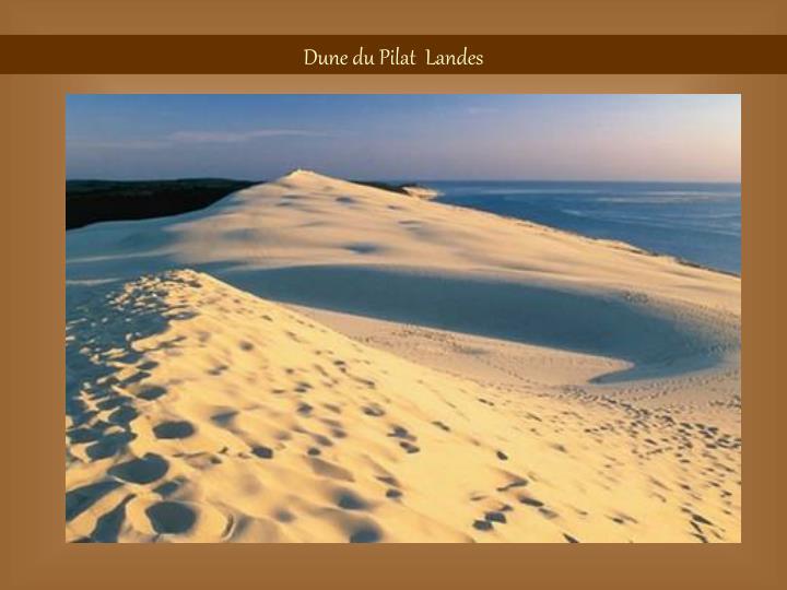 Dune du Pilat  Landes
