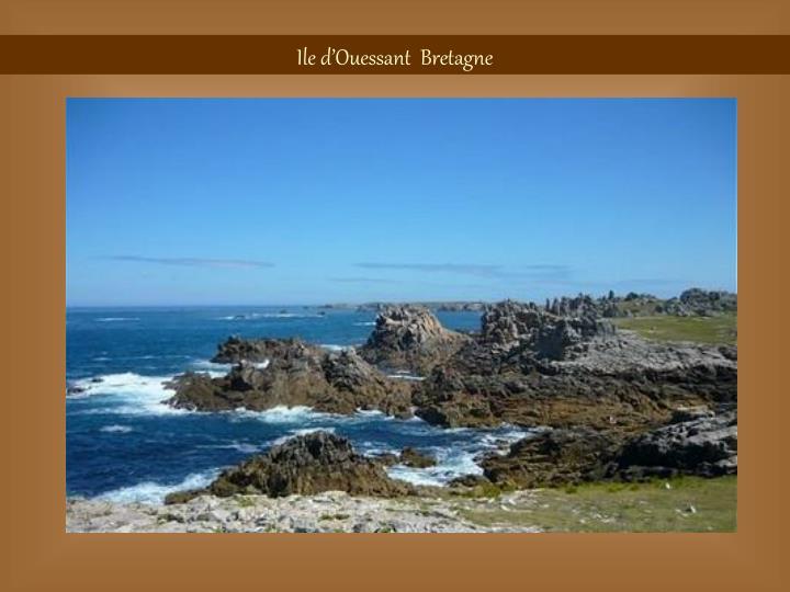 Ile d'Ouessant  Bretagne
