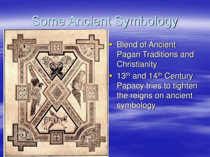 Blend of Ancient Pagan Traditions and Christianity