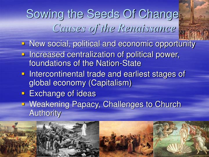 Sowing the Seeds Of Change: