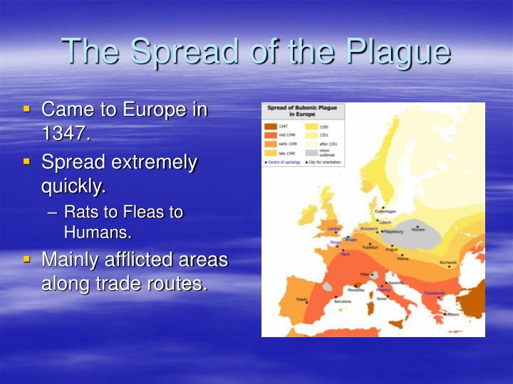 The Spread of the Plague