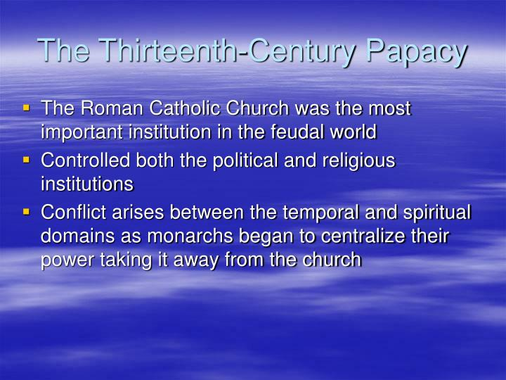 The Thirteenth-Century Papacy