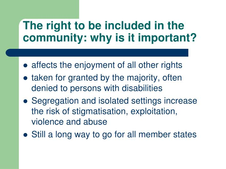 The right to be included in the community: why is it important?