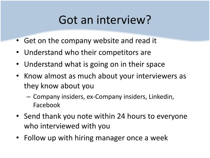 Got an interview?