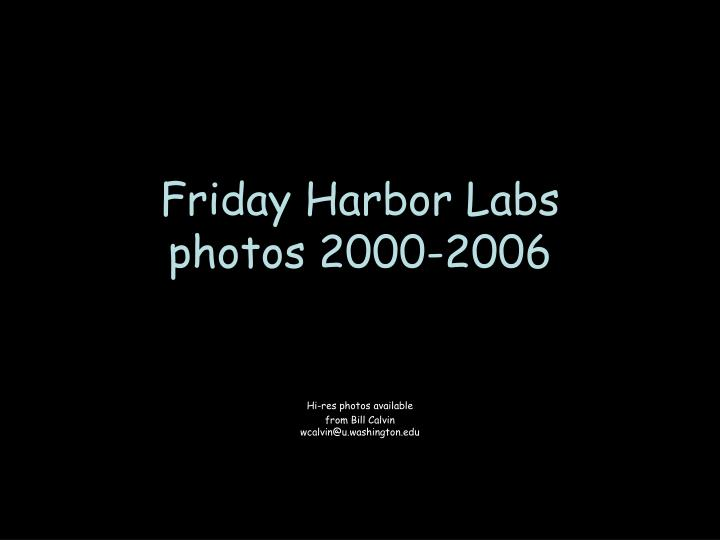 friday harbor labs photos 2000 2006