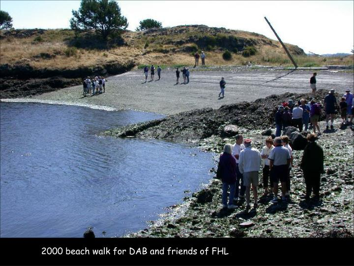 2000 beach walk for DAB and friends of FHL