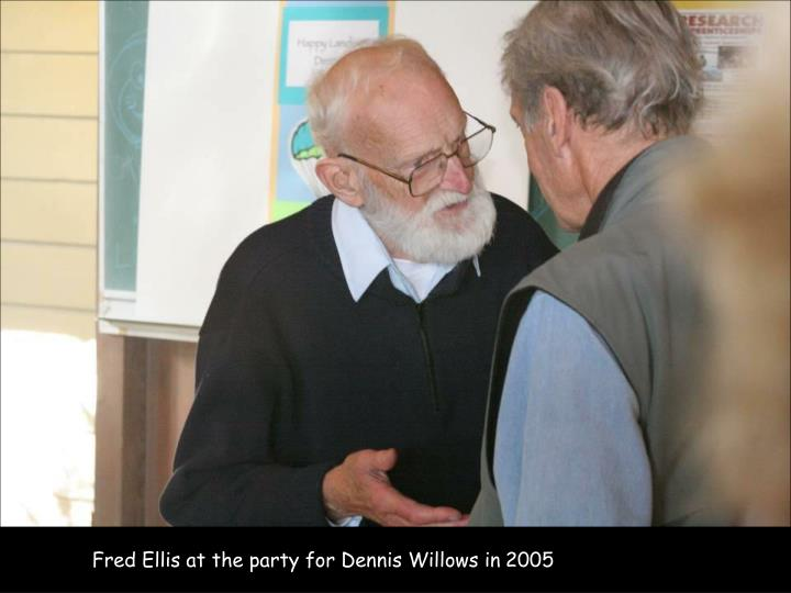 Fred Ellis at the party for Dennis Willows in 2005
