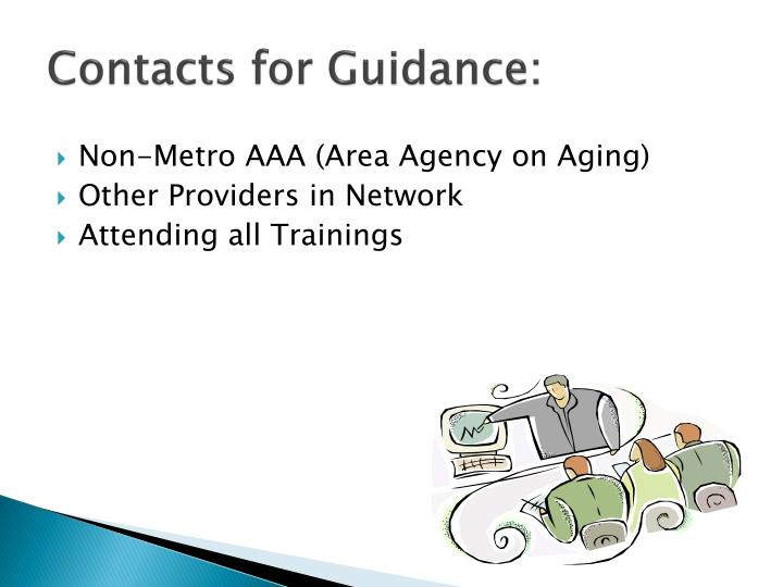 Contacts for Guidance:
