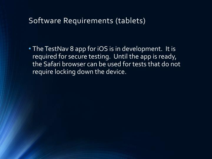 Software Requirements (tablets)