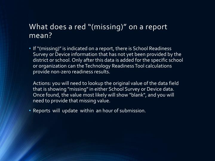 """What does a red """"(missing)"""" on a report mean?"""