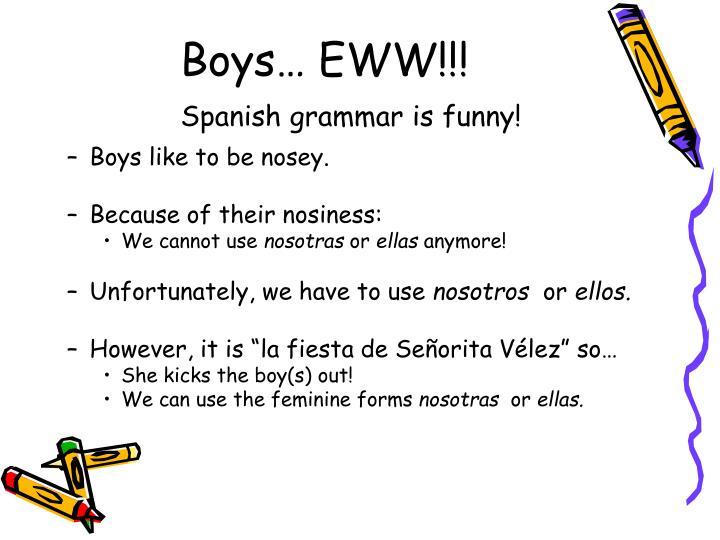 Boys… EWW!!!