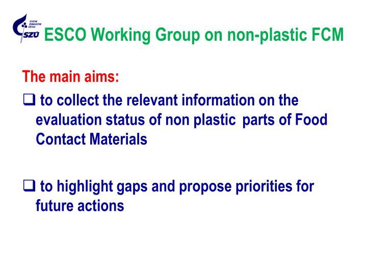 ESCO Working Group on non-plastic FCM