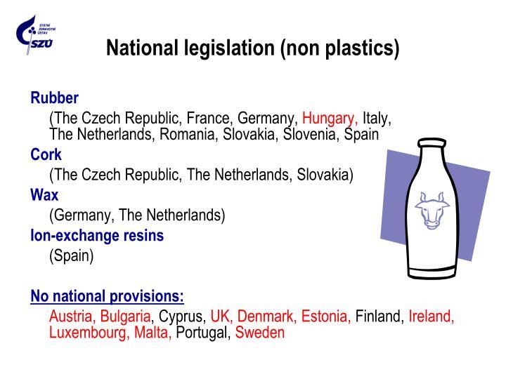 National legislation (non plastics)