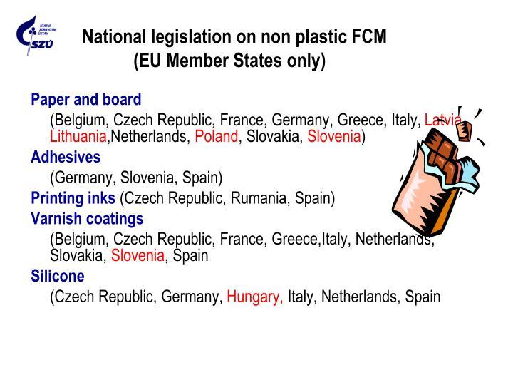National legislation on non plastic FCM