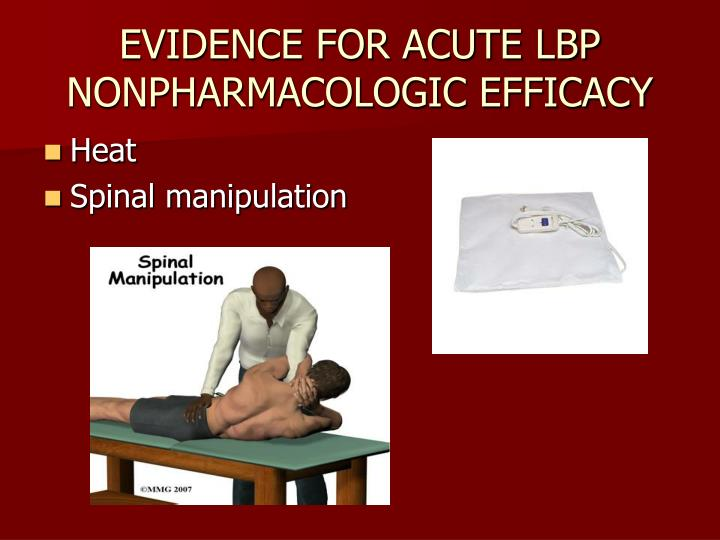EVIDENCE FOR ACUTE LBP NONPHARMACOLOGIC EFFICACY