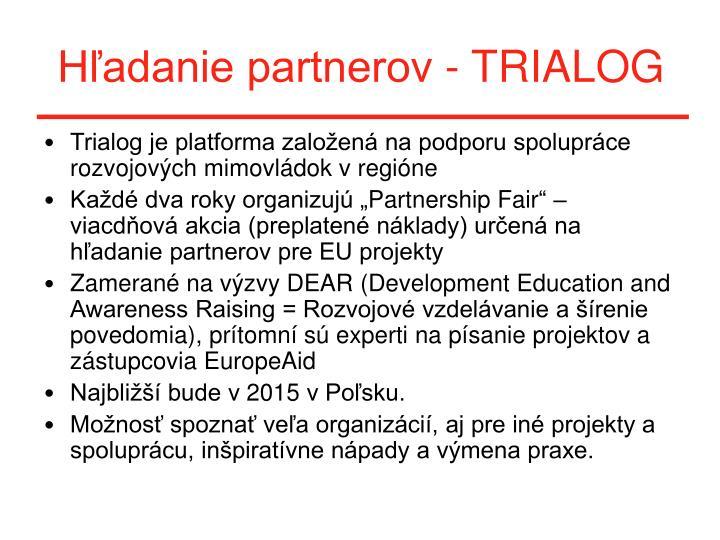 Hľadanie partnerov - TRIALOG