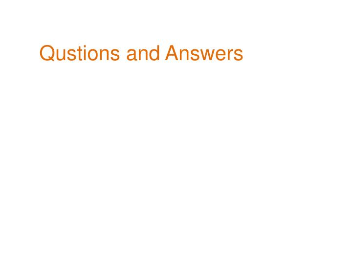 Qustions and Answers
