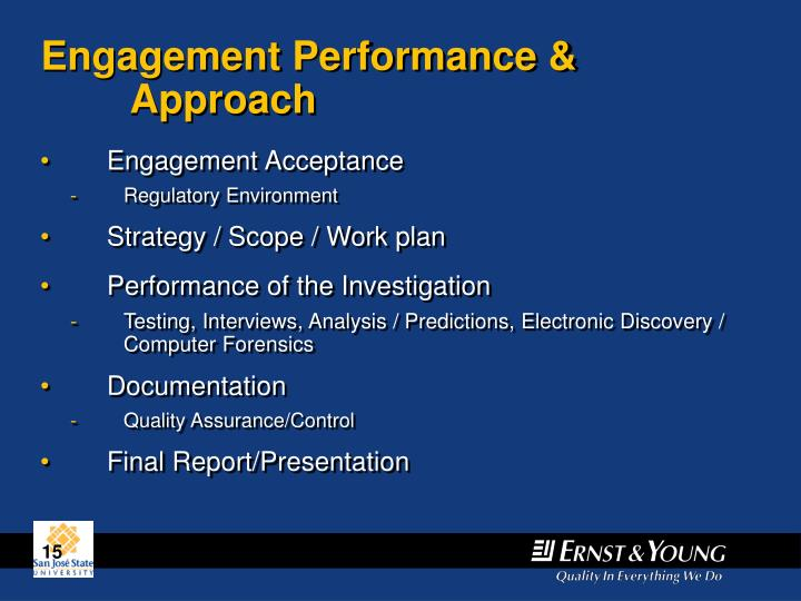 Engagement Performance & Approach