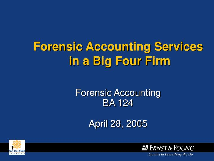 forensic accounting ba 124 april 28 2005