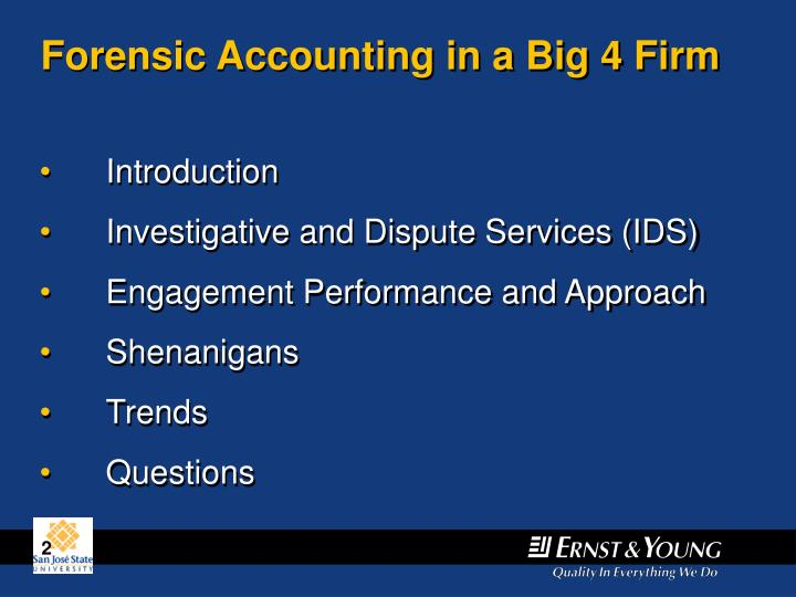 Forensic Accounting in a Big 4 Firm