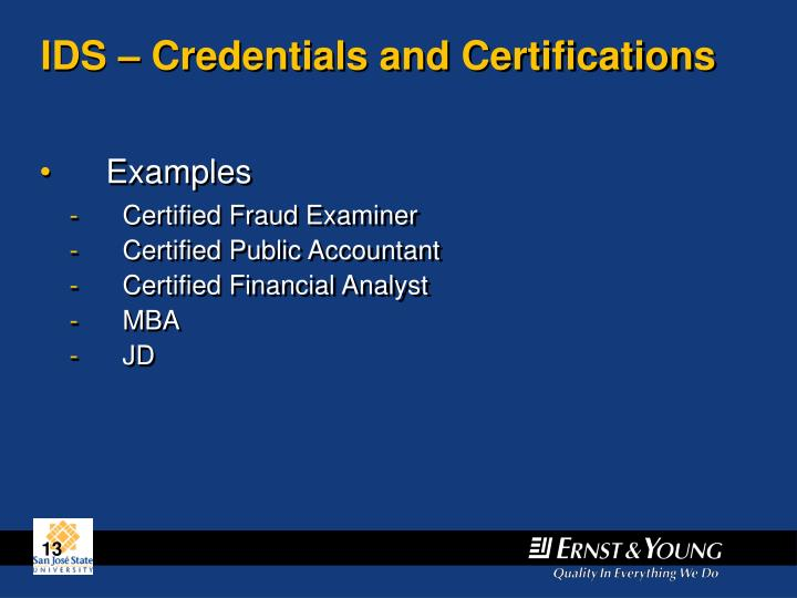 IDS – Credentials and Certifications