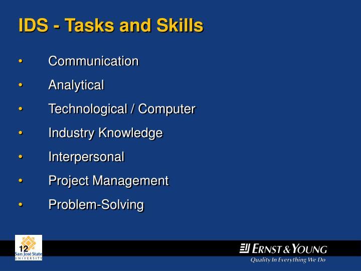 IDS - Tasks and Skills