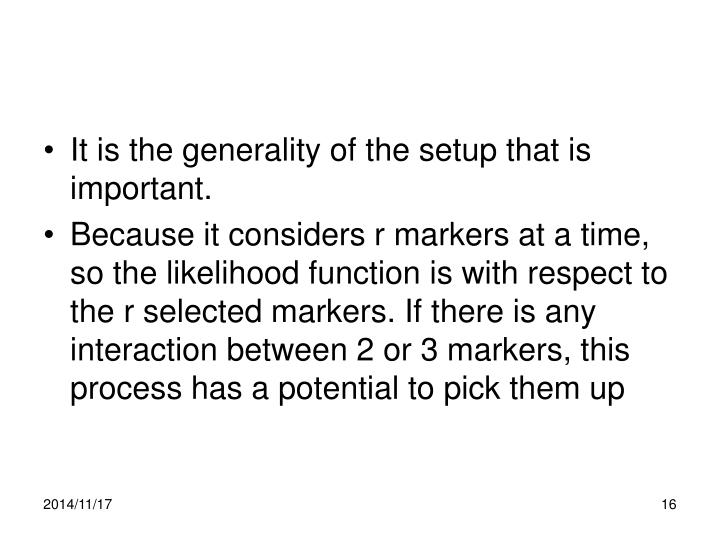 It is the generality of the setup that is important.