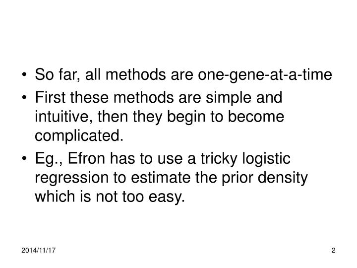 So far, all methods are one-gene-at-a-time