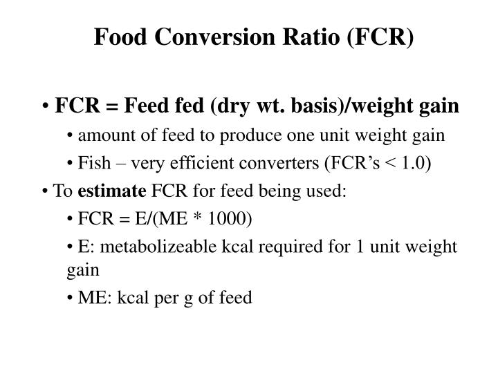 Food Conversion Ratio (FCR)