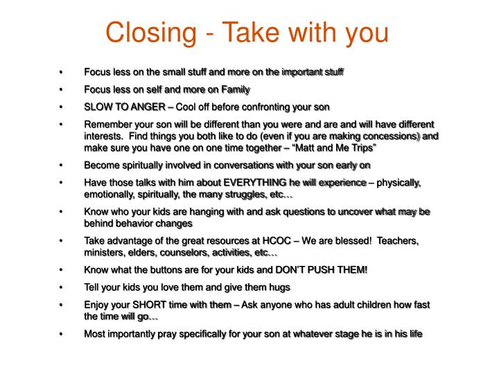 Closing - Take with you