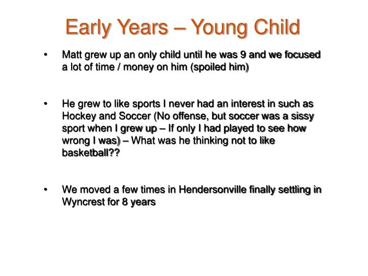 Early Years – Young Child