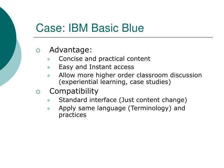 Case: IBM Basic Blue